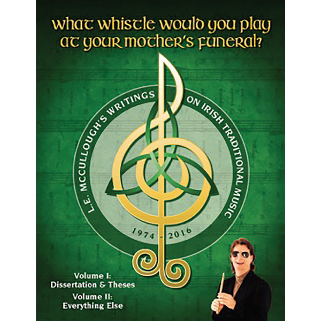 What Whistle Would You Play At Your Mothers Funeral Ohio Irish